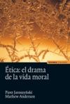 Ética: el drama de la vida moral