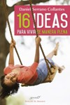 16 ideas para vivir de manera plena