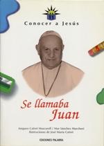Se llamaba Juan XXIII