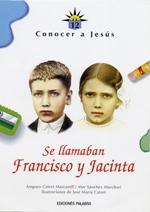 Se llamaban Francisco y Jacinta