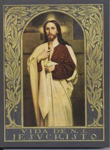 Vida de Nuestro Señor Jesucristo
