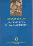 ¿Nació Euopa en la Edad Media?