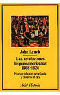Las revoluciones hispanoamericanas. 1808-1826