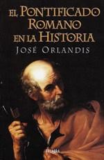 El Pontificado Romano en la historia