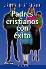 Padres cristianos con éxito