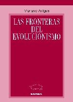 Las fronteras del Evolucionismo