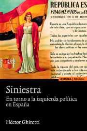 Siniestra. En torno a la izquierda política en España
