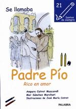 Se llamaba Padre Pío