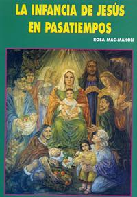 La infancia de Jesús en pasatiempos