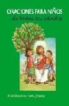Oraciones para niños... de todas las edades