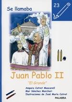 Se llamaba Juan Pablo II
