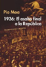 1936: El asalto final a la Republica