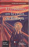 El cristiano en la crisis de Europa