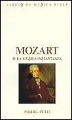 Mozart o la música instantánea