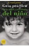 Guía práctica de la salud y la psicología del niño