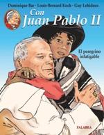 Con Juan Pablo II. El peregrino infatigable. T. II