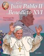 Con Juan Pablo II y Benedicto XVI. T. III