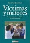 Victimas y matones
