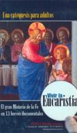 Vivir la Eucaristía