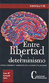Entre la libertad y determinismo