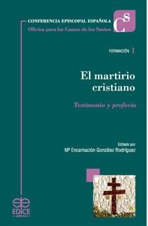 El martirio cristiano