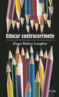 Educar contracorriente
