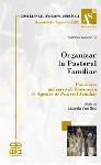 Organizar la pastoral familiar