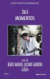 """365 Momentos con el Beato Manuel Lozano Garrizo """"LOLO"""""""