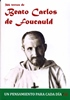366 textos de Beato Carlos de Foucauld