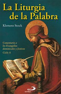 La liturgia de la palabra. Ciclo A