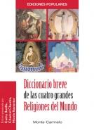 Diccionario breve de las cuatro grandes religiones