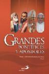 Grandes pontíficies y apóstoles
