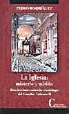 La Iglesia: misterio y misión