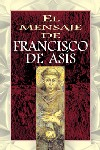 El mensaje de Francisco de Asís