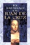 El mensaje de Juan de la Cruz