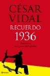Recuerdo 1936. Historia oral de la guerra civil