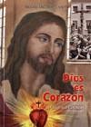 Dios es corazón. María del Sagrado Corazón Bernaud