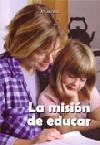 La misión de educar