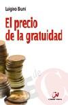 El precio de la gratuidad