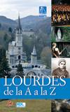 Lourdes de la A a la Z