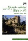 El terme i el castell de Castellolí a l'època moderna (segles XVI-XVIII)
