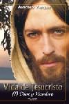 Vida de Jesucristo (1)