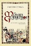 Los monjes guerreros en los reinos hispánicos