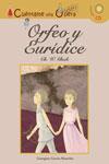 Cuéntame una ópera. Orfeo y Eurídice