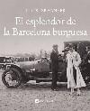 L'esplendor de la Barcelona burgesa