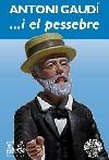 Antoni Gaudí... i el pesebre
