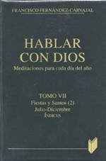 Hablar con Dios. Tomo VII. Fiestas y Santos Julio-Diciembre. Indices