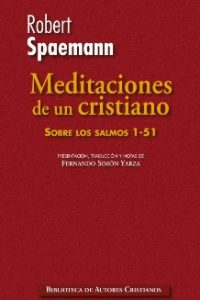 Meditaciones de un cristiano. I: Sobre los salmos 1-51