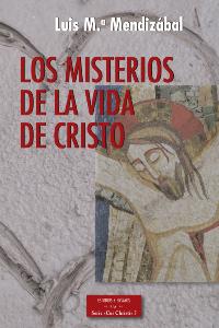 Los misterios de la vida de Cristo