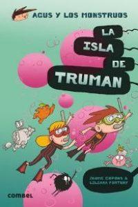 Agus y los monstruos 17: La isla de Truman